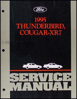 manual repair autos 1995 ford thunderbird security 1995 ford thunderbird mercury cougar xr7 repair shop