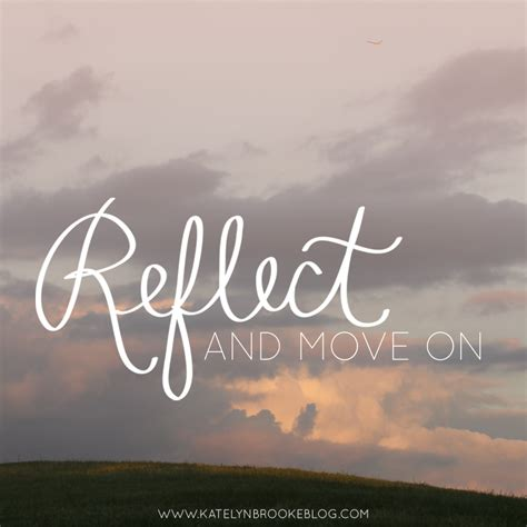 move and reflect and move on