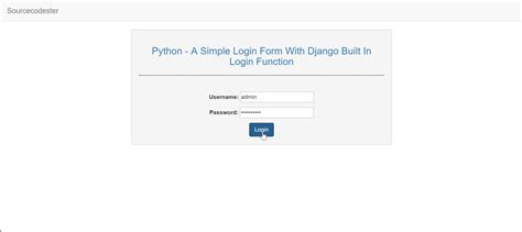 django creating a login page python a simple login form with django build in login