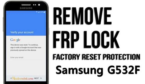 how to remove samsung g532f frp lock z3x info samsung sm g532f remove frp google account needrombd