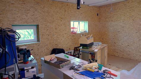 Werkstatt Mit Osb Platten Verkleiden by Werkstattumbau Neue W 228 Nde Frau Holz