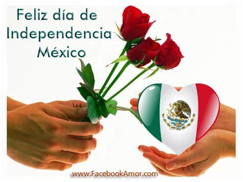 imagenes feliz dia de la independencia postales para d 237 a de independencia m 233 xico im 225 genes