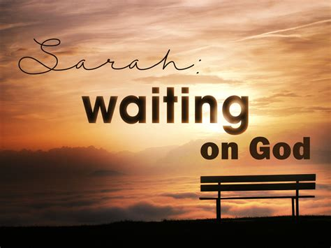 the wilderness enduring god s call to wait books waiting on god doesn t waiting around hallelujah