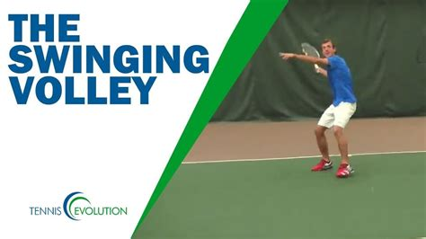 swinging volley tennis swinging volley how to hit the swinging volley youtube
