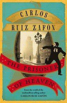 the prisoner of heaven the prisoner of heaven wikipedia
