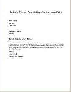Letter To Cancel Insurance Exle Insurance Policy Cancellation Request Letter Writeletter2