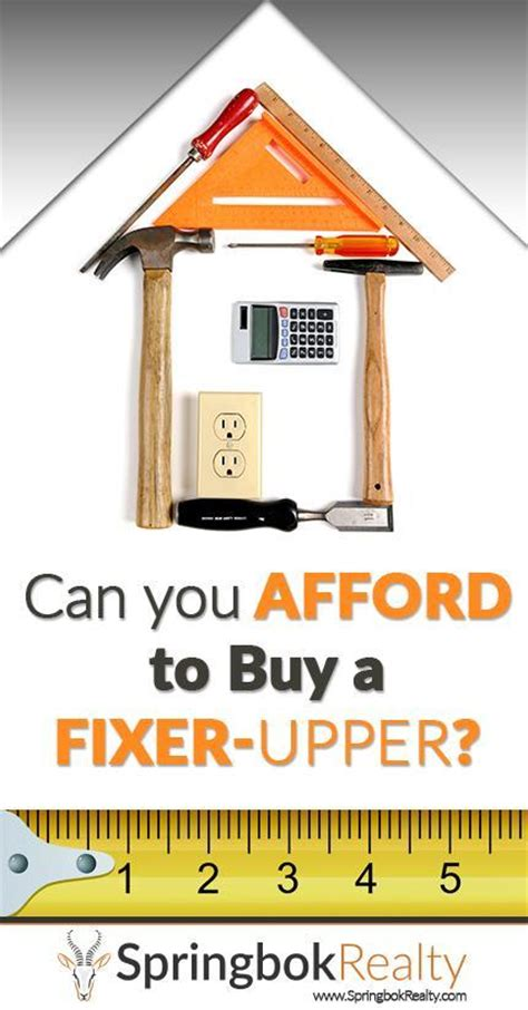 buying a fixer upper can you afford to buy a fixer upper