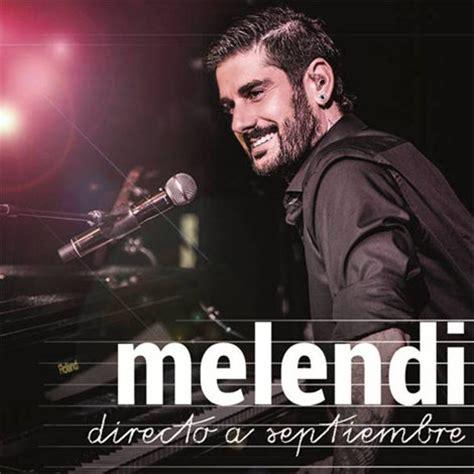 Melendi Discos Noticias Biografa Fotos Canciones Melendi Anuncia Las Primeras Fechas De Su Gira Directo A Septiembre 2016 Bekia