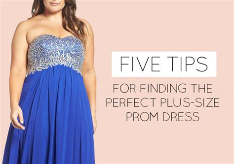 8 Tips On Preparing For Prom by Five Tips For Finding The Plus Size Prom Dress