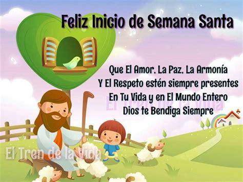 Imagenes De Feliz Inicio De La Semana Santa | semana santa frases pinterest semana santa