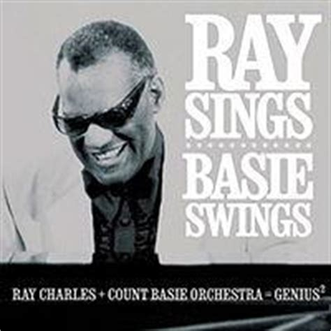 ray sings basie swings ray charles mėgstamų kūrinių pasirinkimas music lt
