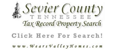 Sevier County Property Tax Records Gatlinburg Real Estate Wears Valley Realtor Gatlinburg