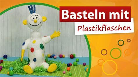Basteln Mit Leeren Plastikflaschen 3482 by Basteln Mit Plastikflaschen Clown Basteln Trendmarkt24