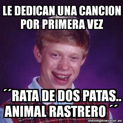 Rata De Dos Patas Meme - meme bad luck brian le dedican una cancion por primera
