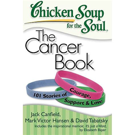 the big book of bravery for the cancer survivor books chicken soup for the soul the cancer book 101 stories of