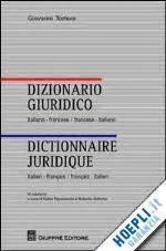 libro vocabulaire juridique dizionario giuridico dictionnaire juridique tortora giovanni giuffr 232 libro hoepli it