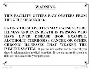 Consuming Or Undercooked Food Notice by An Exle Of A Oyster Warning Posted In Restaurants Southern Fried Science