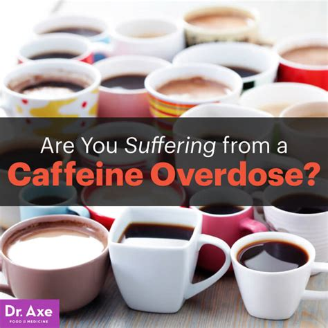 energy drink overdose symptoms caffeine overdose dr axe