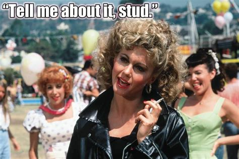 olivia newton john grease quotes grease olivia newton john tell me about it stud