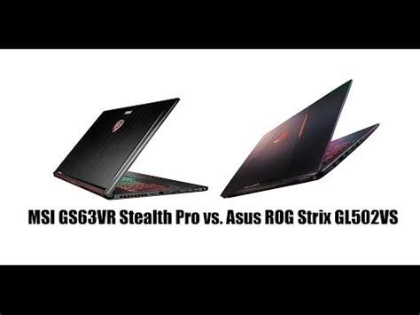 alienware 15 r3 vs. asus rog strix gl502vs comparison s