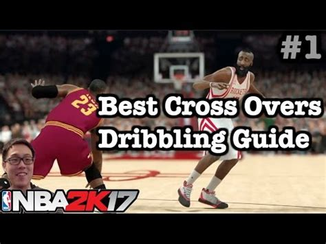 Mba 2k17 Best Crossover by Nba 2k17 Dribbling Tutorial 2k17 How To Do Best Crossover