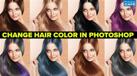 color hair changer how to change hair color in photoshop tutorial photoshopcafe