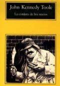 libro a confederacy of dunces libro la conjura de los necios john kennedy toole rese 241 as resumen y comentarios