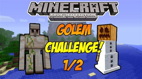 minecraft xbox 360 challenges minecraft xbox 360 quot golem challenge quot part 1 2