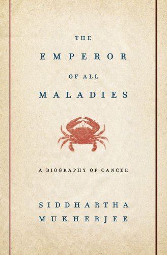 Book Review My One Stand With Cancer By Tania Katan by Science Decoded Book Review The Emperor Of All Maladies