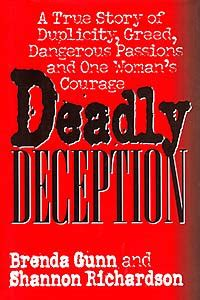 cold and deadly a true crime story of one s redemption and another s books deadly deception a true story of duplicity greed