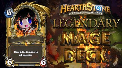 hearthstone legend deck hearthstone legendary mage deck