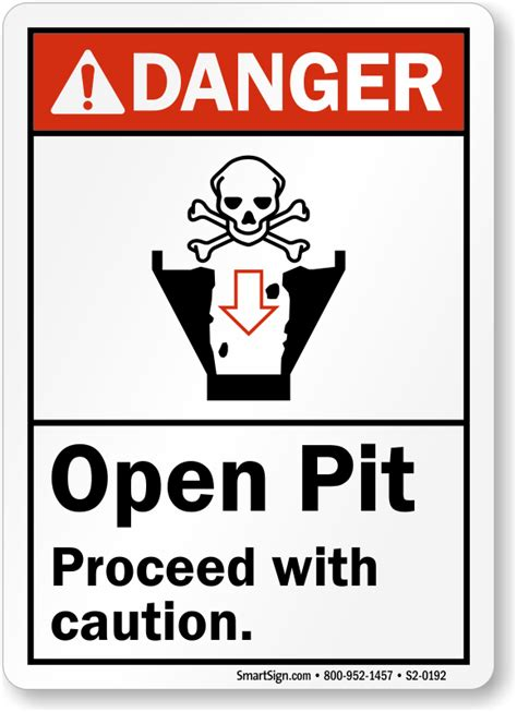 pit signs open pit proceed with caution ansi danger sign sku s2