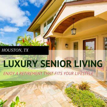 luxury retirement homes in houston senioradvisor