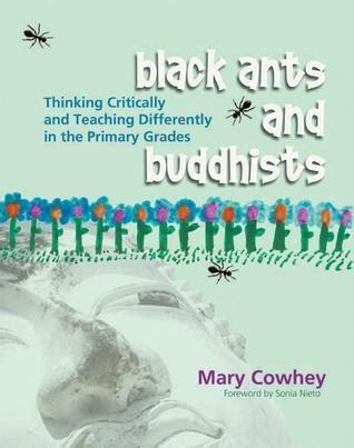 black ants and buddhists thinking critically and teaching