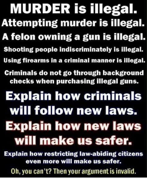 Illegal Background Check Laws 25 Best Memes About Argument Is Invalid Argument Is Invalid Memes