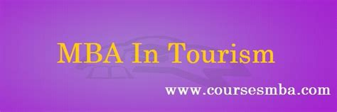 Mba In Tourism Management by Mba Specializations Marketing Finance Hr Systems It Etc
