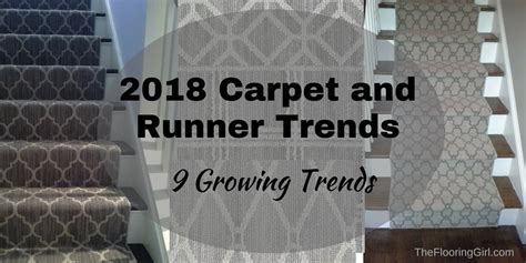 2018 Carpet, Runner and Area Rug Trends   The Flooring Girl