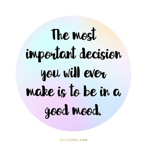 good mood colors best 25 good mood quotes ideas on pinterest quotes