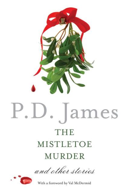 libro the mistletoe murder and the mistletoe murder and other stories by p d james