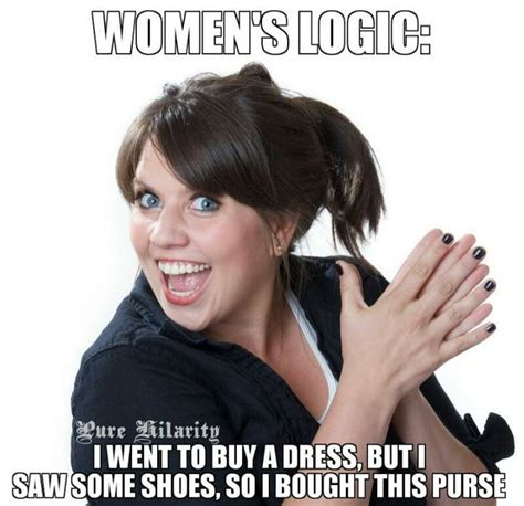 Female Meme - funny meme womans logic