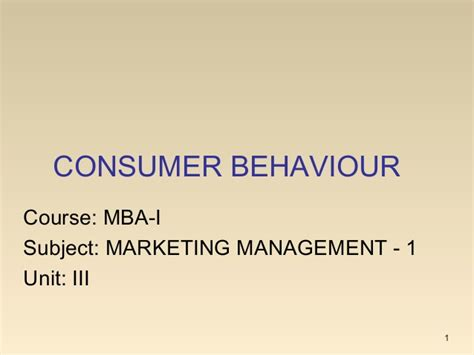 Mba In Sales And Marketing Subjects by Mba I Mm 1 U 3 2 Consumer Behaviour