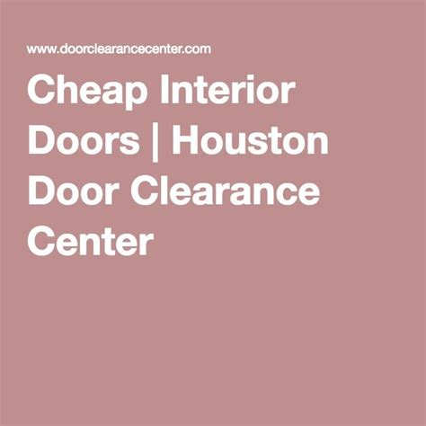 1000 Ideas About Cheap Interior Doors On Pinterest Clearance Interior Doors
