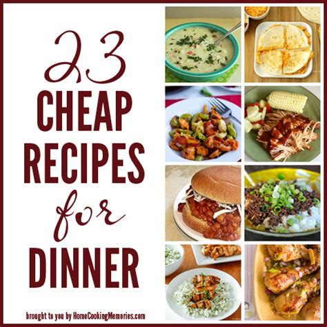 inexpensive dinner menu 23 cheap recipes for dinner home cooking memories