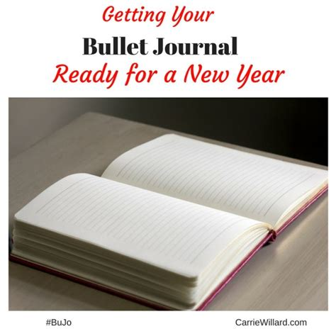 new year journal bullet journal new year getting your bujo ready carrie