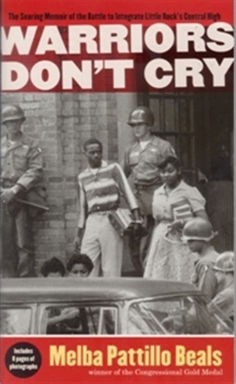 Warriors Don T Cry warriors don t cry by melba pattillo beals reviews
