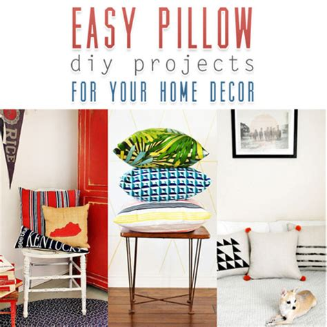 easy diy home decor projects easy pillow diy projects for your home decor the cottage