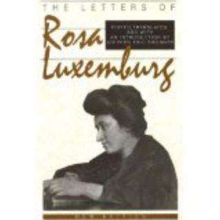 libro the rosa luxemburg reader the letters of rosa luxemburg by rosa luxemburg reviews discussion bookclubs lists