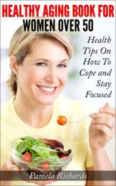 Book Fo Women Over 50 | healthy aging for women over 50 books more pinterest