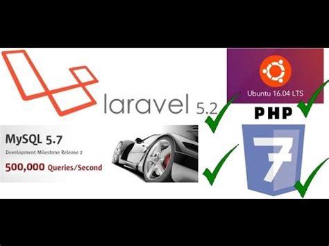 laravel 5 default layout install laravel 5 2 on ubuntu 16 04 youtube