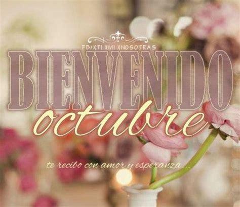 imagenes de septiembre octubre carteles con la frase bienvenido octubre